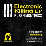 Ruben Montesco Electronic Killing reacr-003